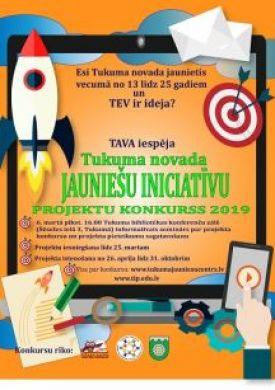 Tukuma novada jauniešu iniciatīvu projektu konkurss 2019