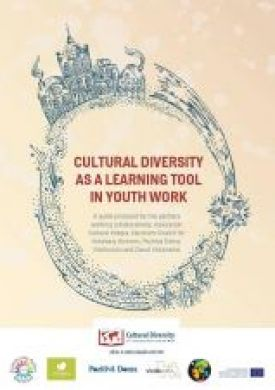 """""""Kultūru daudzveidība kā mācīšanās rīks jaunatnes darbā"""" - labās prakses rokasgrāmata"""