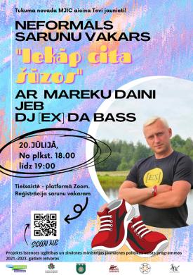"""Neformāls sarunu vakars """"Iekāp cita šūzos"""" ar Mareku Daini jeb DJ [Ex] da Bass"""