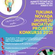"""""""Tukuma novada jauniešu iniciatīvu projektu konkursa 2021"""" iesniegto projektu aizstāvēšana"""